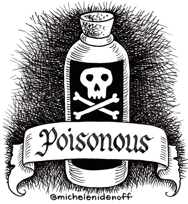 "Black and white illustration of a bottle with skull and crossbones on label and a banner with ""Poisonous"" in Gothic letters"